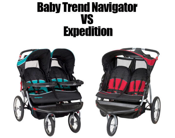 Baby Trend Navigator vs Expedition